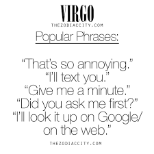 zodiac virgo popular phrases for much more on the zodiac signs