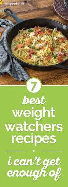 light dinner recipes for weight loss 7 best weight watchers recipes i can t get enough of thegoodstuff