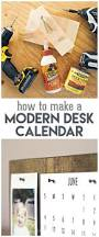 Diy Desk Calendar by How To Make A Modern Desk Calendar Perfect Father U0027s Day Gift