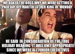 Martin Luther King Day Meme - mlk junior execs imgflip