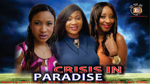 crisis in paradise nollywood