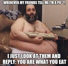 Guys Be Like Meme - confident fat guy memes imgflip