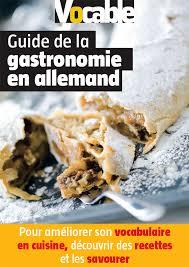 vocabulaire cuisine allemand guide gastro allemand jpg
