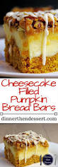cheesecake filled pumpkin bread bars dinner then dessert