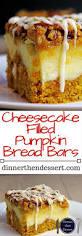 Cheesecake Filled Pumpkin Bread Bars Dinner Then Dessert