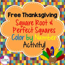 Thanksgiving Color By Number Free Thanksgiving Square Root U0026 Perfect Squares Color By Number