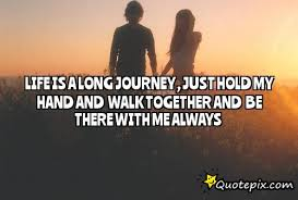 wedding quotes lifes journey quotes journey together quotes picture an