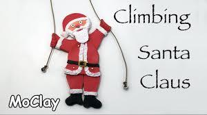 diy santa claus climbing toy christmas crafts youtube
