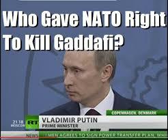 Gaddafi Meme - nardeep pujji on twitter gaddafi never attacked the west putin