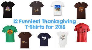 12 funniest thanksgiving t shirts for 2016 walyou