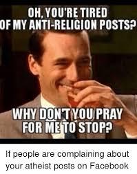 Anti Atheist Meme - search anti atheist memes on me me