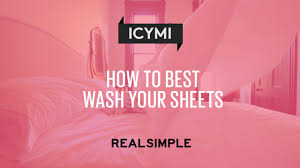 how to best wash your sheets real simple