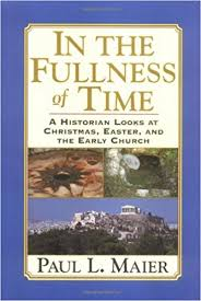 in the fullness of time a historian looks at christmas easter
