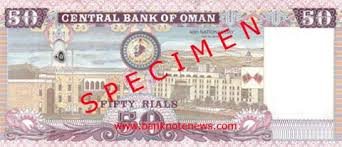 oman new 50 rial commemorative note confirmed banknote news