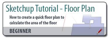 sketchup floor plan sketchup tutorial how to create a quick floor plan