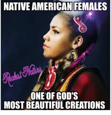 Native American Memes - 25 best memes about native american and beautiful native