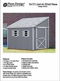 how to build a storage shed lean to style shed plans 6 u0027 x 12