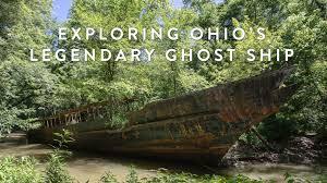 exploring ohio u0027s legendary ghost ship youtube
