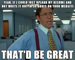 Application Meme - filling out application meme simple resume