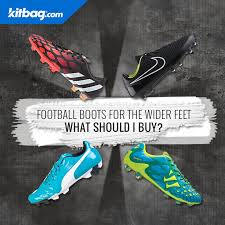 buy boots football football boots for wider what should i buy kitbag com