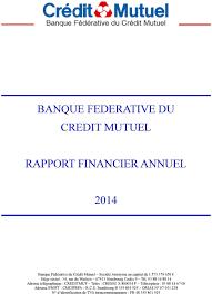 adresse siege credit mutuel banque federative du credit mutuel rapport financier annuel pdf