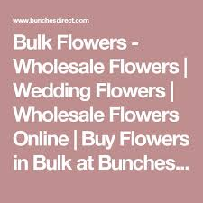 wholesale flowers online best 25 wholesale flowers online ideas on flowers