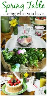 spring table setting using what you have salvage sister and mister