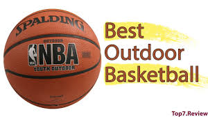 best outdoor basketball amazing all kinds of basketball