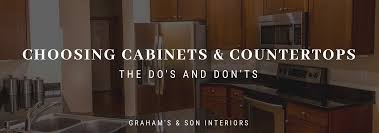 how to choose cabinets and countertops choosing kitchen cabinets and countertops the do s don