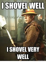 Shovel Meme - shovel well isho very well quickmennecom com meme on esmemes com