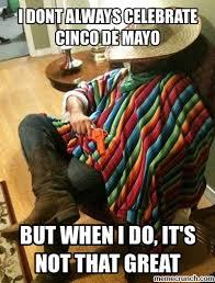 Cinco De Mayo Meme - de mayo meme