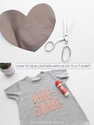 how to sew leather appliques to any t shirt megan nielsen design