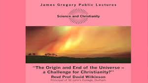 Challenge Origin The Revd Prof David Wilkinson The Origin And End Of The