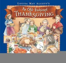 an fashioned thanksgiving louisa may alcott an fashioned thanksgiving hardcover 2010 author louisa