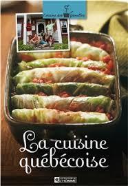 livre cuisine homme livre la cuisine québécoise les éditions de l homme