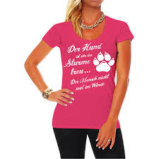 sprüche hund treue frauen mädchen damen t shirt der hund sturme treu hunde rasse