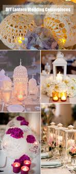 lantern centerpieces 40 diy wedding centerpieces ideas for your reception tulle