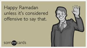 Funny Ramadan Memes - funny ramadan memes ecards someecards