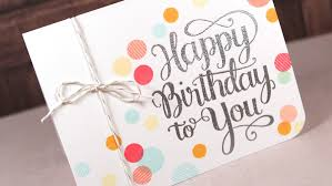 happy birthday to you make a card monday 258 kwernerdesign