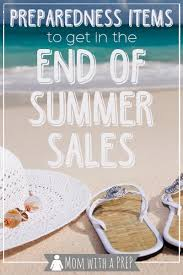 preparedness items to get in the end of summer sales with a prep