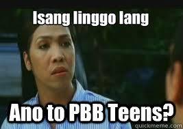 Memes For Teens - ano to pbb teens memes quickmeme