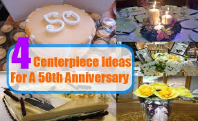 homemade centerpiece ideas for a 50th anniversary best 50th