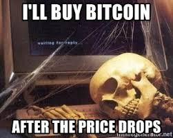 Skeleton Meme - i ll buy bitcoin after the price drops waiting skeleton 95 meme