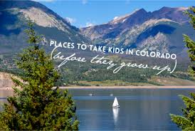 most scenic places in colorado 21 places to take kids in colorado before they grow up
