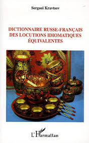 livre cuisine russe dictionnaire russe français des locutions idiomatiques