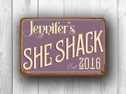 she shack personalized she shack sign custom signs classic metal signs
