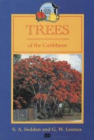 Trees Worldwide Trees Of The Caribbean 7 50 Arboriculture And Trees Trees