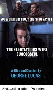 Lucas Meme - you were rightabout one thing master the negotiations were