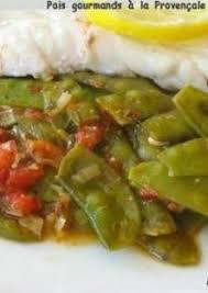 cuisiner des pois gourmands pois gourmands cuisinés à la provençale