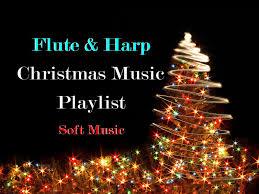 long flute u0026 harp christmas music playlist beautiful soft music